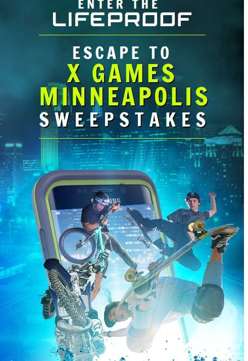 LIFEPROOF Escape to XGAMES Minneapolis Sweepstakes