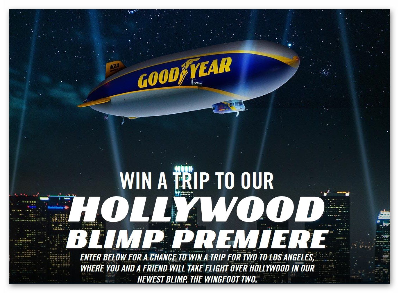 Goodyear Hollywood Blimp Premiere Sweepstakes