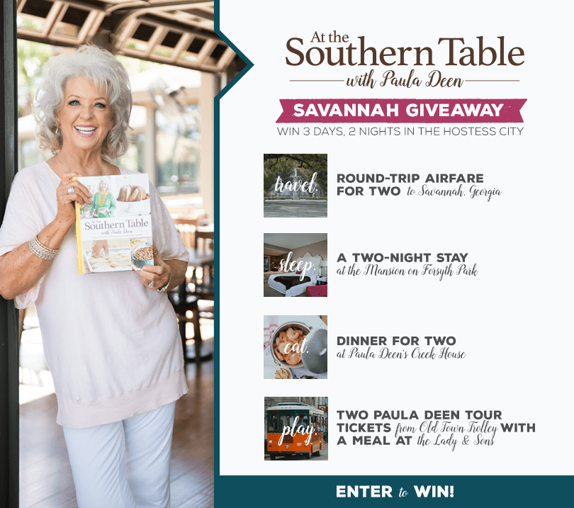 At the Southern Table with Paula Deen Savannah Sweepstakes
