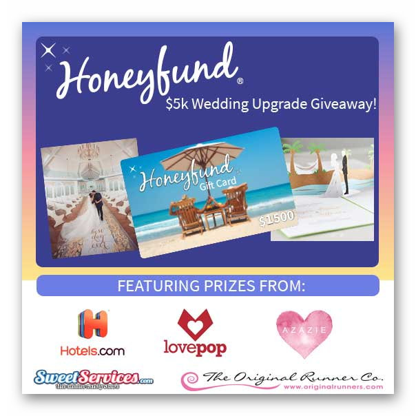 $5k Wedding Upgrade Giveaway from Honeyfund