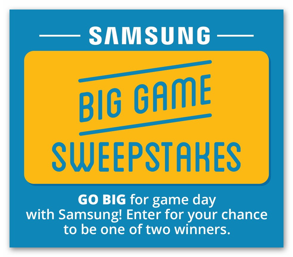 Samsung Big Game Sweepstakes