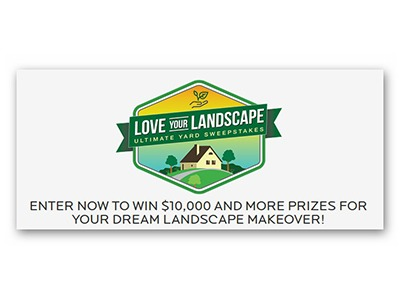 Love Your Landscape Ultimate Yard Sweepstakes