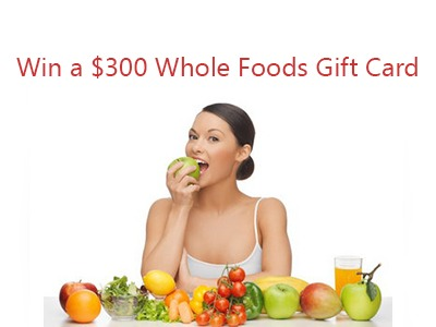 Win a $300 Whole Foods Gift Card