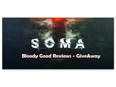 Win a SOMA Steam Code any platform