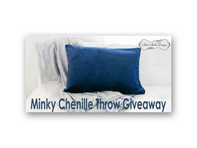 Minky Chenille Throw Giveaway