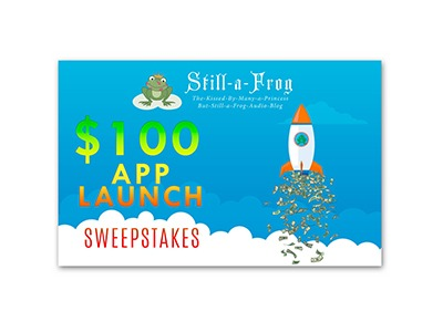 Still-A-Frog $100 Cash App Launch Sweepstakes
