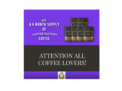 Win 6 Months of Coffee Factory Coffee