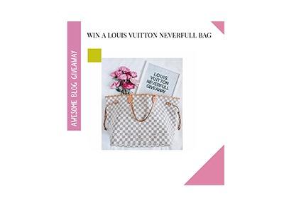 Louis Vuitton Handbag Giveaway