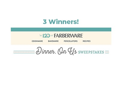 Farberware Dinner, On Us Sweepstakes