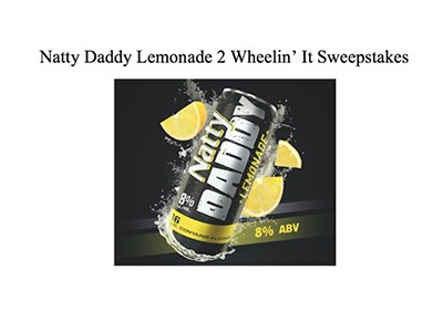 Natty Daddy Lemonade 2 Wheelin' It Sweepstakes
