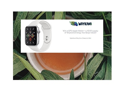 Win an Apple Watch + Waykana Energy Tea