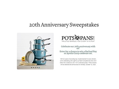 PotsandPans.com 20th Anniversary Sweepstakes