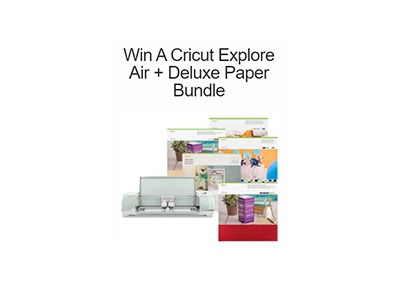 Win a Cricut Explore Air Papercraft Bundle