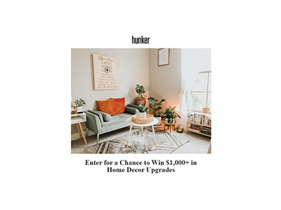 Hunker Win a Home Decor Upgrade Giveaway
