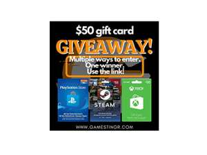 Win a $50 XBOX/Playstation/Steam Gift Card