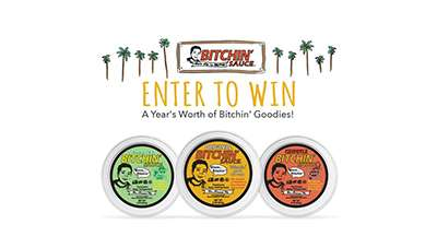 Bitchin' Sauce Saucy Sweepstakes