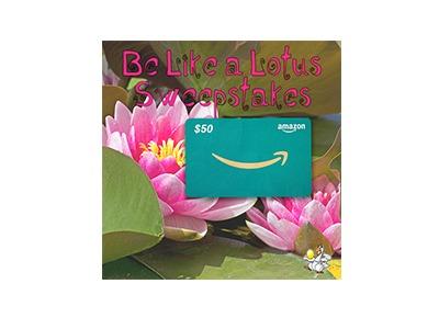 Worldwide Be Like A Lotus Sweepstakes